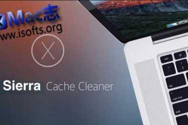 [Mac]系统清理软件 : Sierra Cache Cleaner