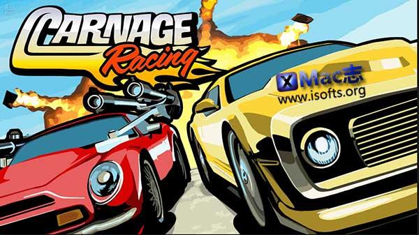 [Mac]暴虐赛车(Carnage Racing) : 卡通风格赛车游戏