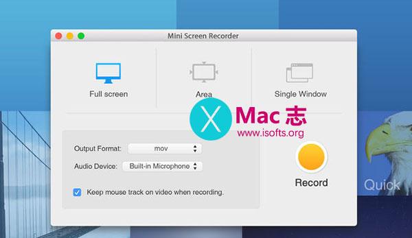 [Mac]强大的屏幕录像软件 : Mini Screen Recorder