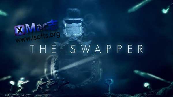 [Mac]解谜游戏 : 交易者(The Swapper)