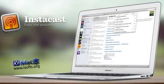 [Mac]Podcast播客订阅管理工具 : Instacast