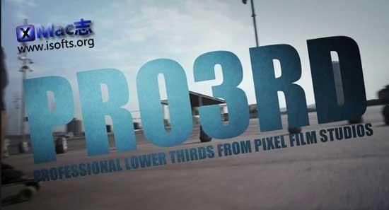 [Mac]三维字幕条插件 : Pixel Film Studios PRO3RD